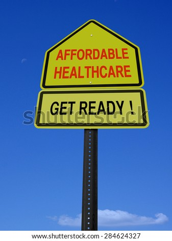 conceptual affordable healthcare get ready sign over blue sky - stock photo