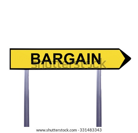 Conceptual arrow sign isolated on white - BARGAIN - stock photo