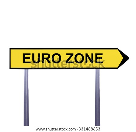 Conceptual arrow sign isolated on white - EURO ZONE - stock photo