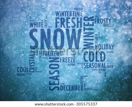 Conceptual cold, fresh and frozen winter season composed words. Winter words cloud concept on blurry snowy blue colored background. Illustration background. - stock photo