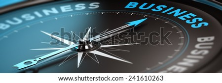 Conceptual compass with needle pointing the word business, black and blue tones. Concept background image for illustration of business consulting. - stock photo