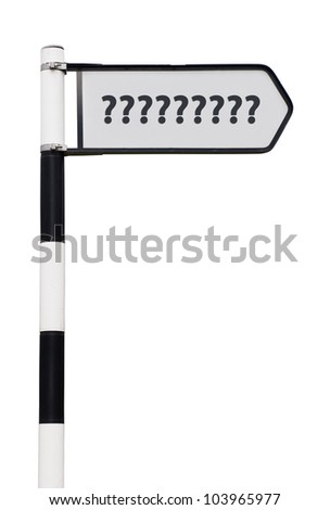 conceptual picture of a signpost with question marks isolated on white background (sign cleaned) - stock photo
