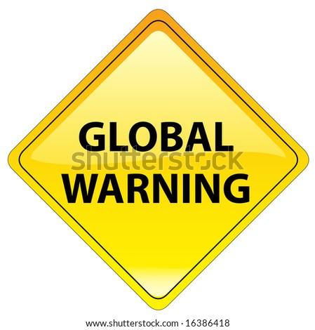 conceptual warning sign - global warning 7/7 - stock photo