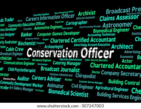 Conservation Officer Showing Earth Friendly And Occupations - stock photo