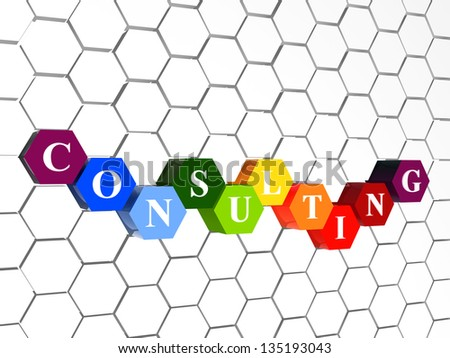 consulting - word in cellular structure, 3d color hexagons with white text, business growth concept - stock photo