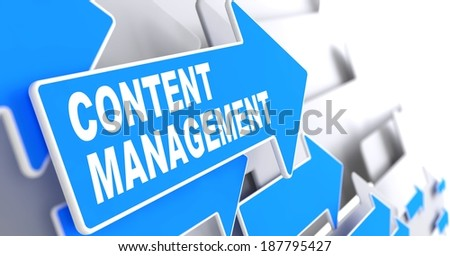 Content Management Concept. Blue Arrows on a Grey Background Indicate the Direction. - stock photo
