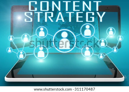 Content Strategy - text illustration with social icons and tablet computer and mobile cellphones on cyan digital world map background. - stock photo