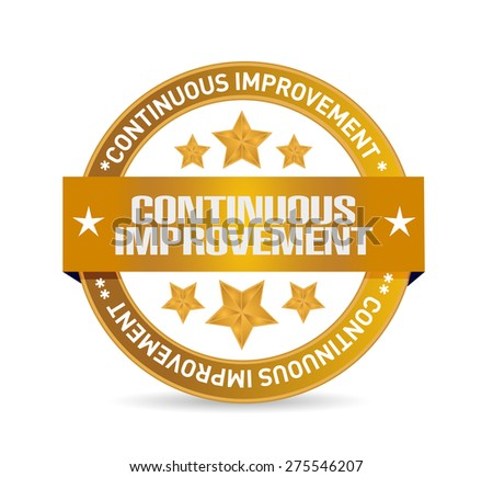 continuous improvement seal sign concept illustration design over white background - stock photo