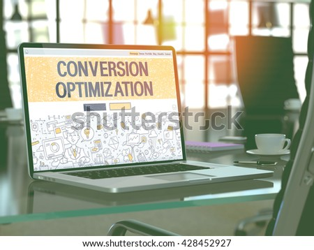 Conversion Optimization Concept Closeup on Landing Page of Laptop Screen in Modern Office Workplace. Toned Image with Selective Focus. 3D Render. - stock photo
