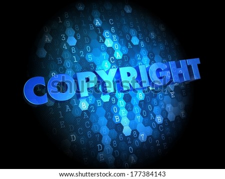 Copyright  - Text in Blue Color on Dark Digital Background. - stock photo