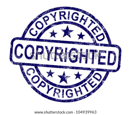 Copyrighted Stamp Showing Patent Or Trademarks - stock photo