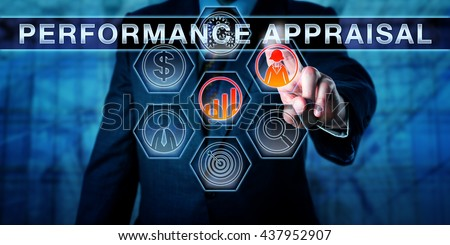 Corporate manager is pressing PERFORMANCE APPRAISAL on an interactive touch screen interface. Business process concept for performance review, employee appraisal and career development discussion. - stock photo