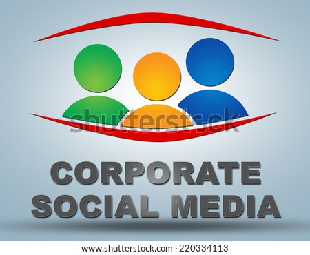 Corporate Social Media text illustration concept on grey background with group of people icons - stock photo