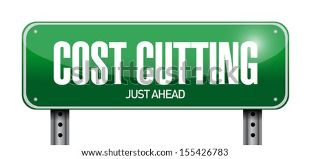 cost cutting road sign illustration design over white - stock photo