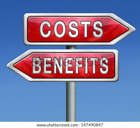costs and benefits analysis business management investment value and analysis of financial risk cost versus value - stock photo