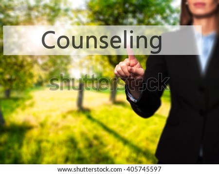 Counseling - Businesswoman hand pressing button on touch screen interface. Business, technology, internet concept. Stock Photo - stock photo