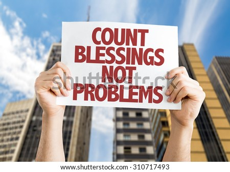 Count Blessing Not Problems card with urban background - stock photo