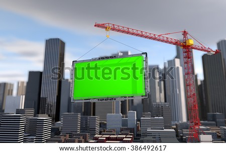 Crane lifts the billboard. city landscape. 3d render - stock photo