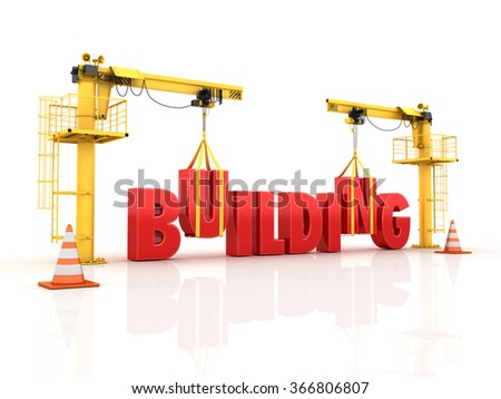 Cranes building the BUILDING Word - High Quality 3D Render - stock photo