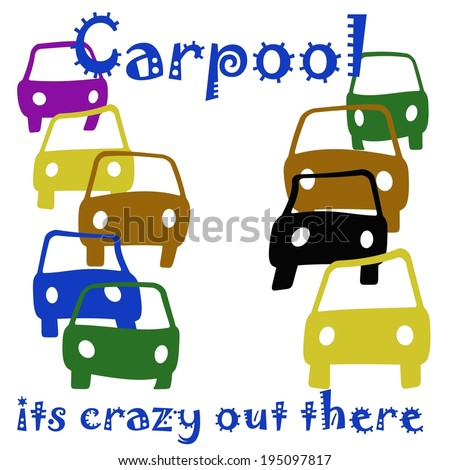 crazy cars assorted on white background carpool poster illustration - stock photo