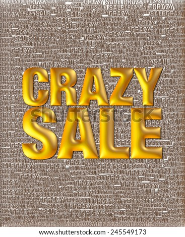 Crazy Sale text in 3D golden metallic on same text background template. - stock photo