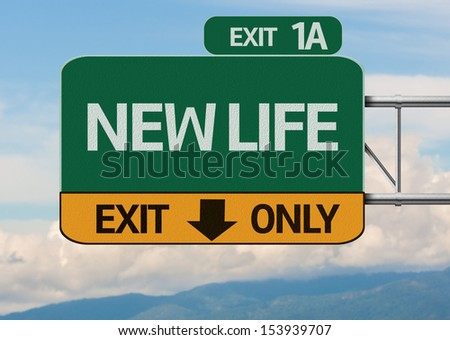 Creative New Life Exit Only, Road Sign - stock photo