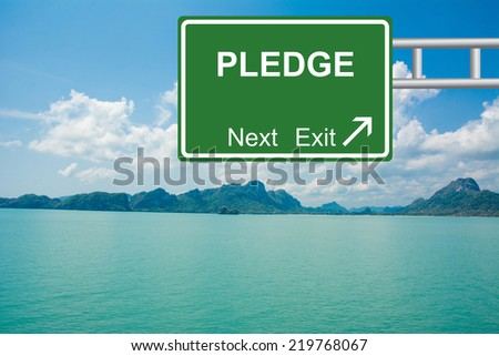 Creative PLEDGE Road Sign concept.  - stock photo