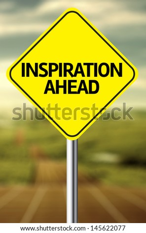 Creative sign with the message - Inspiration Ahead - stock photo
