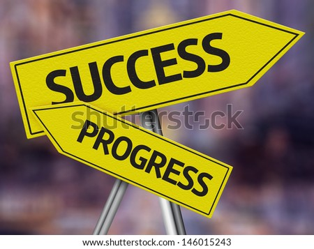 Creative sign with the message - Success, Progress - stock photo