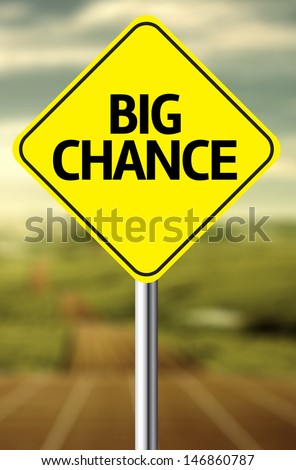 Creative sign with the text Big Chance - stock photo