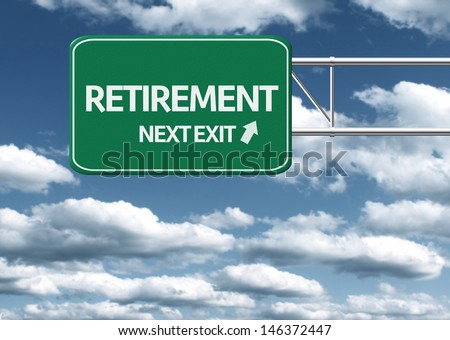 Creative sign with the text - Retirement, Next Exit - stock photo