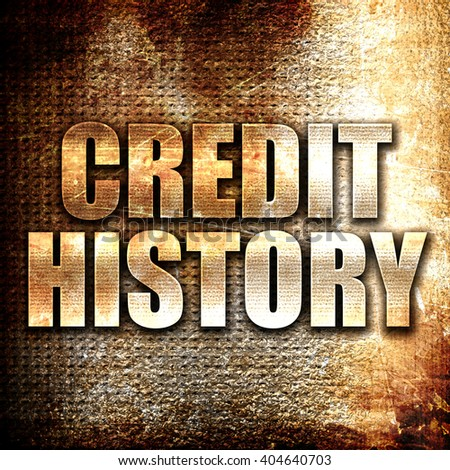 credit history, written on vintage metal texture - stock photo