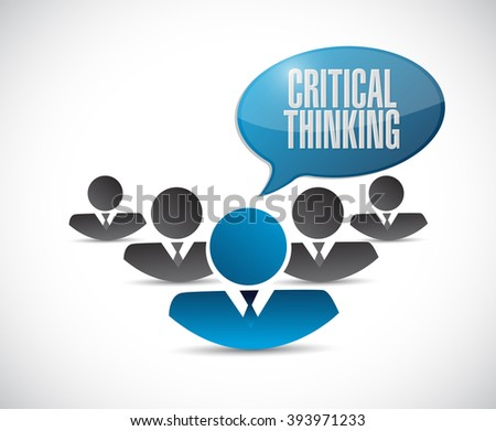 Critical Thinking teamwork sign illustration design graphic - stock photo