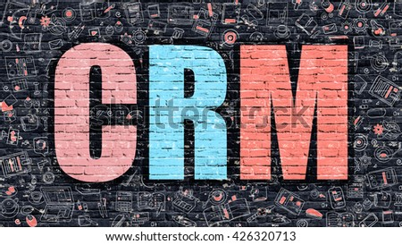 CRM. Multicolor Inscription on Dark Brick Wall with Doodle Icons Around. CRM Concept. Modern Style Illustration with Doodle Design Icons. CRM on Dark Brickwall Background. - stock photo