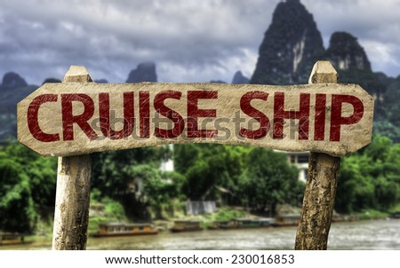 Cruise Ship sign with a forest background - stock photo