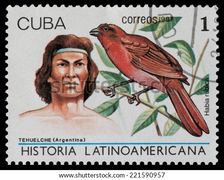 CUBA - CIRCA 1987: The postal stamp printed in CUBA shows tehuelche (Argentina) and habia rubica, circa 1987 - stock photo