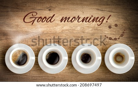 cup of coffee and good morning - stock photo