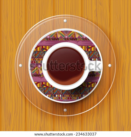 Cup of coffee on a saucer with Tribal texture. Raster copy. - stock photo