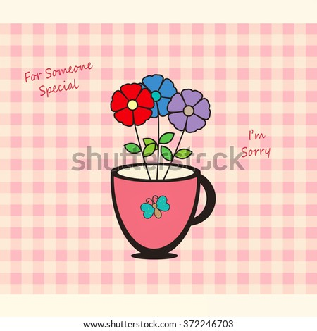 Cup of Flowers - I'm Sorry - stock photo