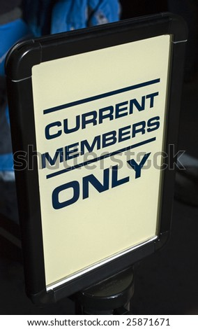 Current Members Only Sign - stock photo