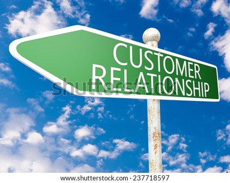 Customer Relationship - street sign illustration in front of blue sky with clouds. - stock photo