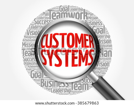 Customer Systems word cloud with magnifying glass, business concept - stock photo