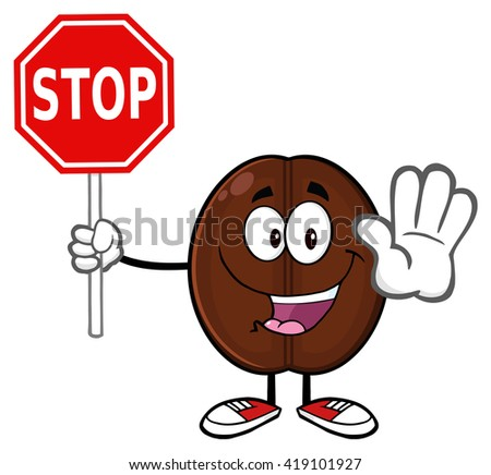 Cute Coffee Bean Cartoon Mascot Character Gesturing And Holding A Stop Sign. Raster Illustration Isolated On White - stock photo