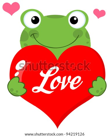 Cute Frog Holding A Heart With Text - stock photo