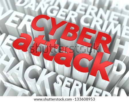Cyber Attack Concept. The Word of Red Color Located over Text of White Color. - stock photo