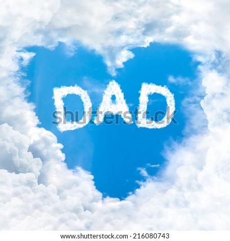 dad word on blue sky inside heart cloud form - stock photo