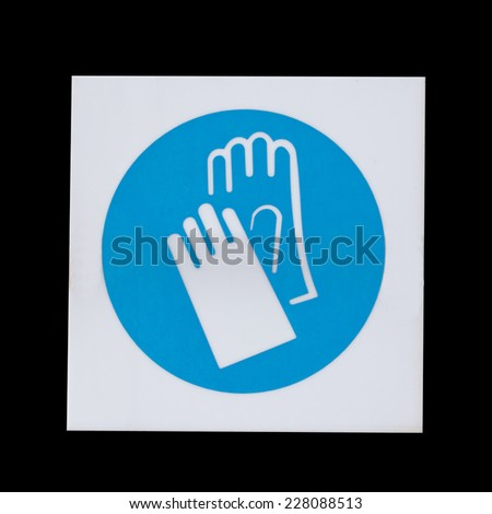 Danger and safety symbols,Please wear gloves - stock photo
