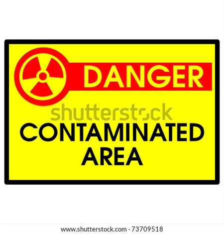 danger contaminated area sign - stock photo