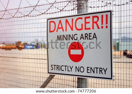 Danger Sign, Mining area - stock photo