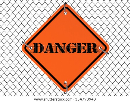 Danger Sign with Wired Fence on a white background - stock photo